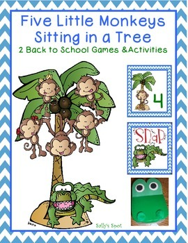 Five Little Monkeys Sitting in a Tree - 3 Back to School Games & 3 Activities