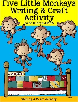 Five Little Monkeys Writing and Craft Activity