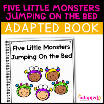 Five Little Monsters Jumping on the Bed: Adapted Book for Students with Autism