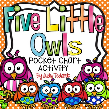 Five Little Owls (FREEBIE Pocket Chart Activity)