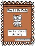 Five Little Owls Poem and Pocket Chart Activity