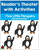 Five Little Penguins Reader's Theater with Activities