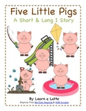 Five Little Pigs - A Short and Long I Story (Color and B&W)