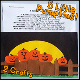 Five Little Pumpkins! October Kindergarten, First Grade, Second Grade