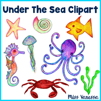 Ocean Animals and Sea Creatures ~ 10 Hand-Drawn Colored Pencil Clip Art Images