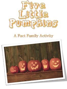 Five Little Pumpkins Fact Family Fall Story for Math Addit