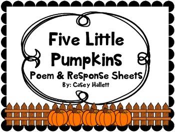 Five Little Pumpkins {Poem & Response Sheets}