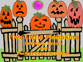 Five Little Pumpkins Retelling Pieces and Pocket Chart Activities