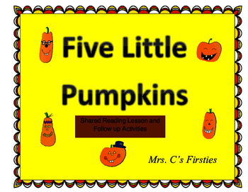Five Little Pumpkins Poem Shared Reading Lesson & Activities