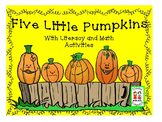 Halloween - Five Little Pumpkins with Literacy and Math Ac