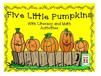 Halloween - Five Little Pumpkins with Literacy and Math Ac