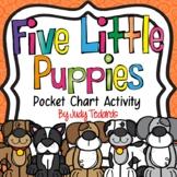 Five Little Puppies (Pocket Chart Activity)