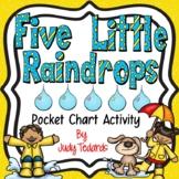 Five Little Raindrops (Pocket Chart Activity)