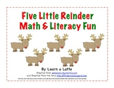 Five Little Reindeer Math & Literacy Fun - Christmas Centers & Activities