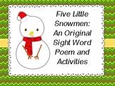 Five Little Snowmen: Original Poem and Sight Words Activities