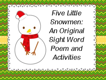 Five Little Snowmen: Original Poem and Sight Words Activities
