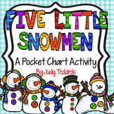 Five Little Snowmen (Pocket Chart Activity)