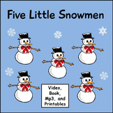 Winter Song: Five Little Snowmen: Music Video, mp3 and Printables