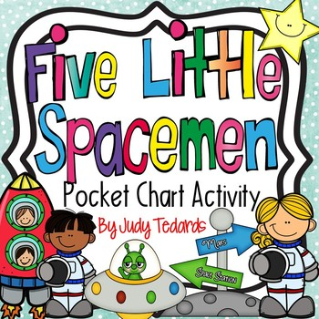 Five Little Spacemen (A  Pocket Chart Activity)