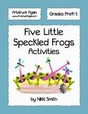 Five Little Speckled Frogs Activities