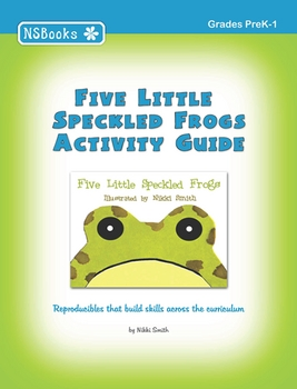 Five Little Speckled Frogs Activity Guide