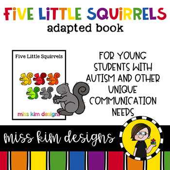 Five Little Squirrels: Adapted Book for Early Childhood Sp