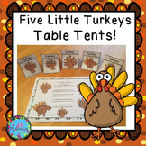 Five Little Turkeys! Table Tents! ESL Thanksgiving