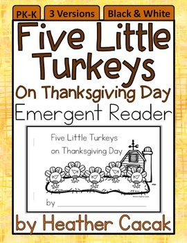 Five Little Turkeys on Thanksgiving Day Emergent Reader Bo