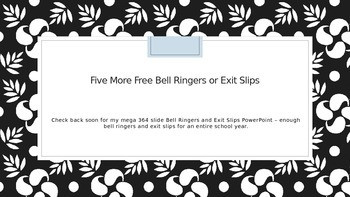 Five MORE Free Bell Ringers and Exit Slips