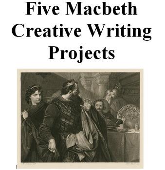 Five Macbeth Creative Writing Assignments