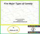 Five Major Types of Comedy