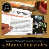 Five Minute Fairytales: Narrative Writing for Grades 5-9 (Digital Included)