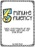 Five Minute Fluency