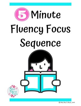 Five Minute Fluency Focus Sequence