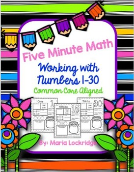 Five Minute Math (Working with Numbers 1-30) Common Core Aligned