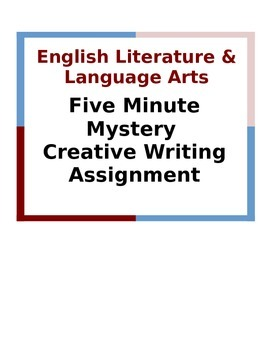 Five Minute Mystery Creative Writing Assignment