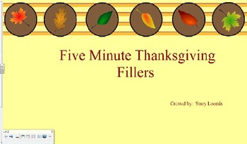 Five Minute Thanksgiving Fillers