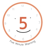 Five Minute Transition Warning