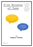 Five Minutes of Fame: A Middle Grade Comedy Drama Script