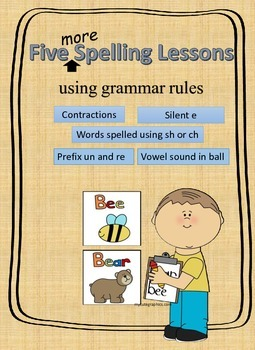 Five More Spelling Lessons using Grammar Rules