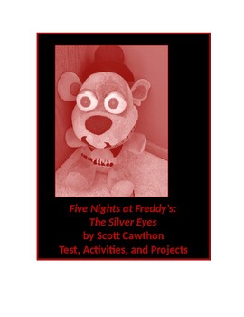 Five Nights at Freddy's: The Silver Eyes by Scott Cawthon Test