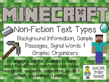 Five Non-Fiction Text Types ~ Passages & Organizers ~ Minecraft Style