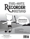 Five-Note Recorder Method Music Curriculum Bundle (Reproducible)