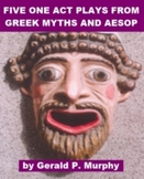 Five One Act Plays from Greek Myths and Aesop