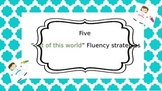 """Five """"Out of This World"""" Fluency Strategies"""