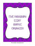 Five Paragraph Essay Graphic Organizer FREEBIE!