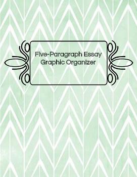 Five Paragraph Essay Graphic Organizer/Outline