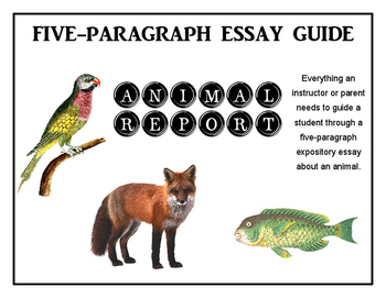 Five-Paragraph Essay Guide: Animal Report