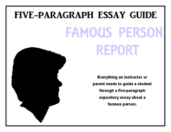 Five-Paragraph Essay Guide: Famous Person Report
