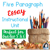 Five Paragraph Essay Instructional Unit